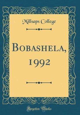 Bobashela, 1992 (Classic Reprint) by Millsaps College
