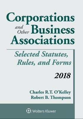 Corporations and Other Business Associations by Robert B Thompson