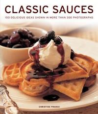 Classic Sauces by Christine France