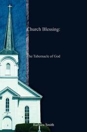Church Blessing: The Tabernacle of God by Barbara Smith image