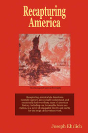 Recapturing America by Joseph Ehrlich image
