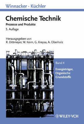 Winnacker-Kuchler: Chemische Technik: v. 4: Energietrager, Organische Grundstoffe image