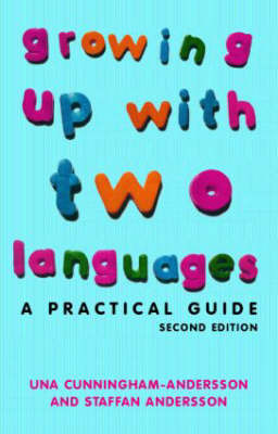 Growing Up with Two Languages: A Practical Guide by Una Cunningham-Andersson image
