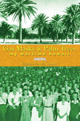 Gas Masks and Palm Trees by Virginia Melville Cowart image