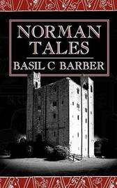 Norman Tales by Basil C. Barber image