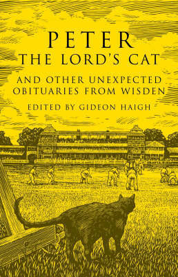 Peter the Lord's Cat: And Other Unexpected Obituaries from Wisden image