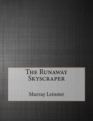 The Runaway Skyscraper by Murray Leinster image