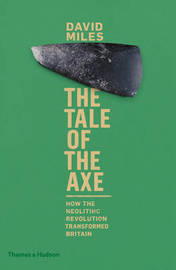 The Tale of the Axe by David Miles