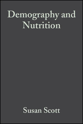 Demography and Nutrition by Susan Scott image