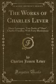 The Works of Charles Lever, Vol. 1 by Charles James Lever