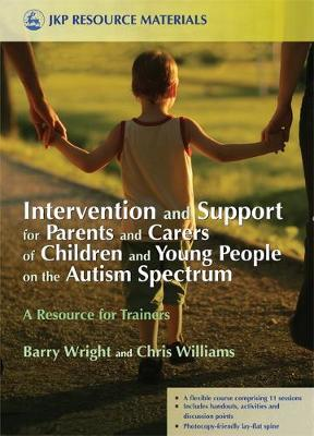 Intervention and Support for Parents and Carers of Children and Young People on the Autism Spectrum by Joanne Brayshaw image