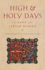 High and Holy Days by Charles Middleburgh