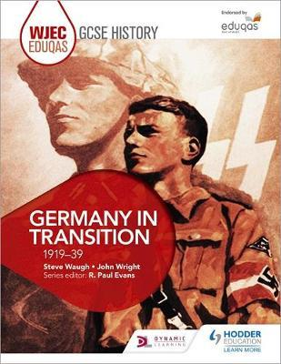 WJEC Eduqas GCSE History: Germany in transition, 1919-39 by Steve Waugh image