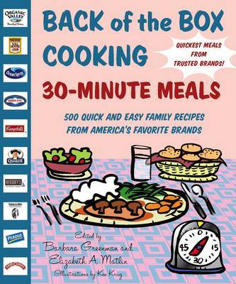 Back Of The Box Cooking: 30 Minute Meals