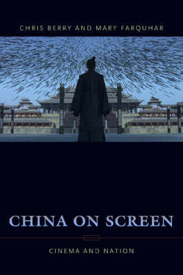 China on Screen by Christopher J Berry image