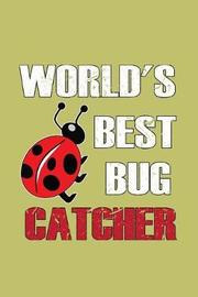 World's Best Bug Catcher by Books by 3am Shopper image