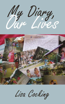 My Diary, Our Lives by Lisa Cocking image