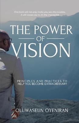 The Power of Vision by Oluwaseun Oyeniran