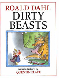 Dirty Beasts by Roald Dahl image