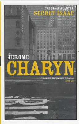 Secret Isaac by Jerome Charyn image