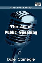 The Art of Public Speaking by Dale Carnegie image