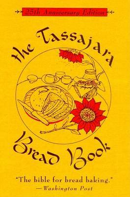 The Tassajara Bread Book by Edward Espe Brown image