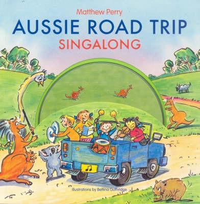 Aussie Roadtrip Singalong by Matthew Perry