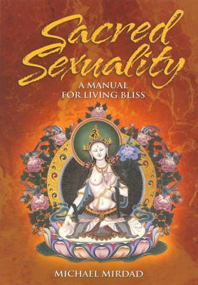 Sacred Sexuality by Michael Mirdad image