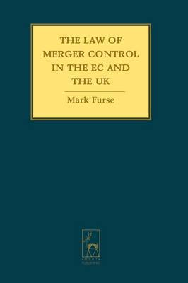The Law of Merger Control in the EC and the UK by Mark Furse image