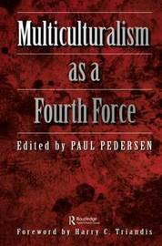 Multiculturalism as a fourth force by Paul Pedersen image