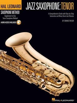 Hal Leonard Saxophone Method by Dennis Taylor