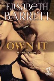 Own It by Elisabeth Barrett