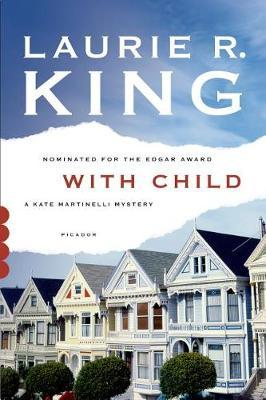 With Child by Laurie R King
