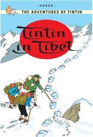 Tintin in Tibet (The Adventures of Tintin #20) by Herge
