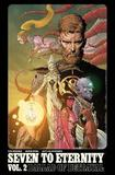 Seven to Eternity Volume 2 by Rick Remender