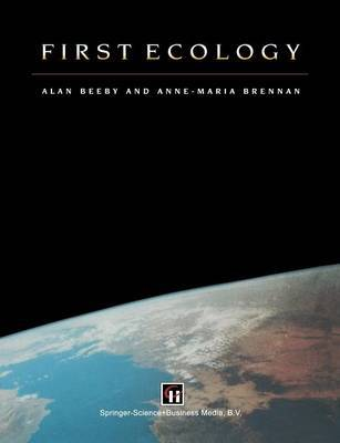 First Ecology by Alan N. Beeby