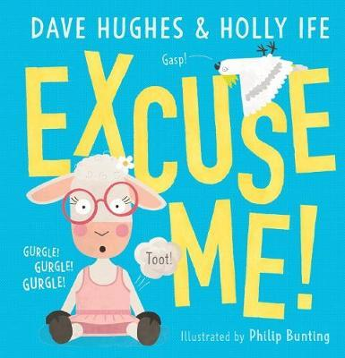 Excuse Me! by Hughes,Dave