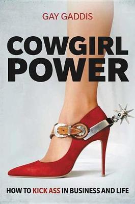 Cowgirl Power by Gay Gaddis