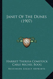 Janet of the Dunes (1907) by Harriet Theresa Comstock