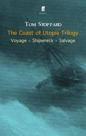 The Coast of Utopia Trilogy by Tom Stoppard