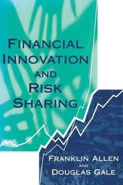 Financial Innovation and Risk Sharing by Franklin Allen image