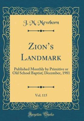 Zion's Landmark, Vol. 115 by J M Mewborn