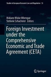 Foreign Investment Under the Comprehensive Economic and Trade Agreement (CETA) image