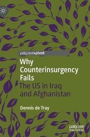 Why Counterinsurgency Fails by Dennis de Tray image
