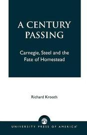 A Century Passing by Richard Krooth image