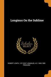 Longinus on the Sublime by Robert Lowth
