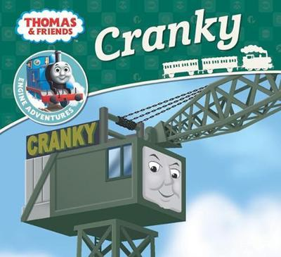 Thomas & Friends Engine Adventures: Cranky by Thomas and Friends