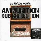 Ammunition Dub Collection by Bob Marley & The Wailers