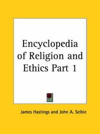 Encyclopedia of Religion & Ethics (1908): v. 1 by James Hastings image