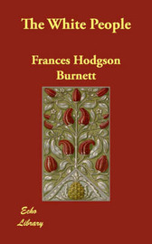 The White People by Frances Hodgson Burnett image